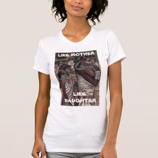 COMO MADRE, COMO camiseta de los ladys de la HIJA