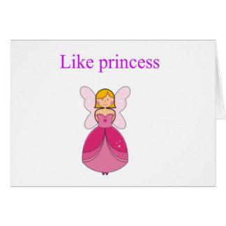 Como princesa tarjeta de felicitación