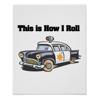 Cómo ruedo (el coche de la policía/del poli) posters