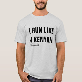 Como un Kenyan Camiseta