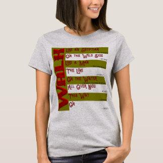 Camiseta ¿Cómo usted caminará hoy? Camiseta de las señoras