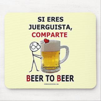 Comparte del juerguista de los eres del Si: Beer2B Alfombrilla De Ratón