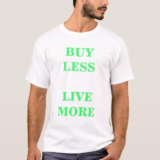 Compre menos    vivo más camiseta