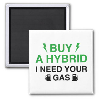 Compre un híbrido que necesito su gas imán