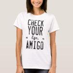 Compruebe su camiseta divertida del gráfico del