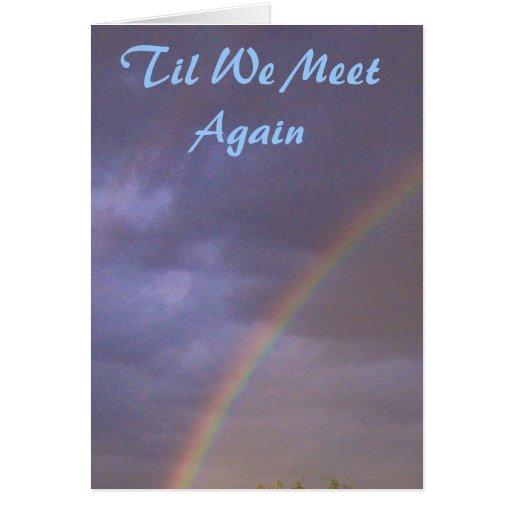 Condolencia del arco iris hasta que nos encontramo tarjetas