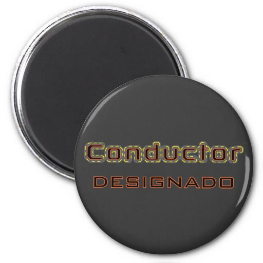 Conductor Designado Imán