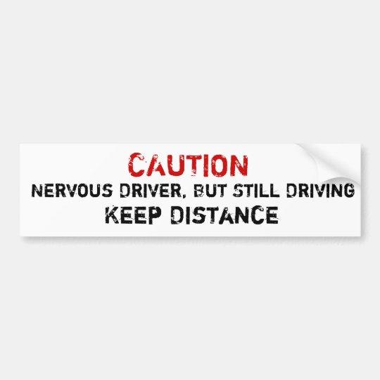 Conductor nervioso, pero todavía conducción de la pegatina para coche