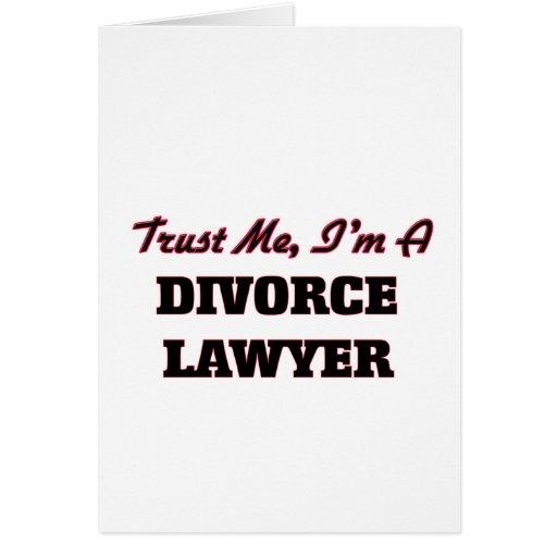 Confíe en que yo es abogado de divorcio felicitacion