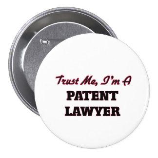 Confíe en que yo es abogado patentado pin