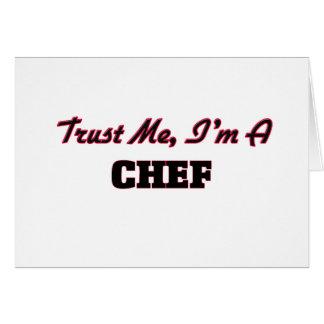 Confíe en que yo es cocinero tarjeta de felicitación
