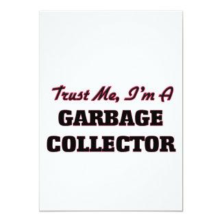 Confíe en que yo es colector de basura invitación 12,7 x 17,8 cm