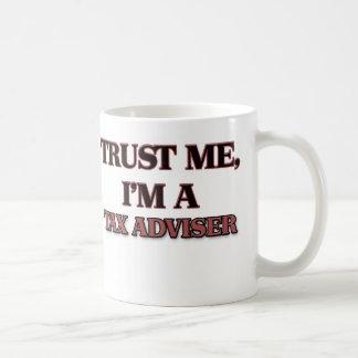 Confíe en que yo es CONSEJERO de IMPUESTO Taza De Café