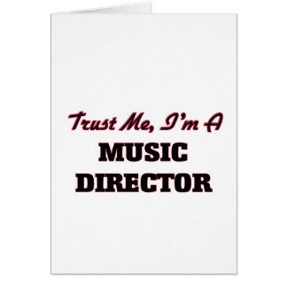 Confíe en que yo es director musical tarjeta de felicitación