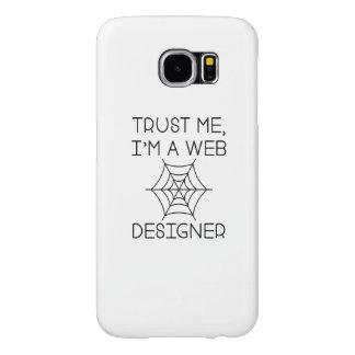 Confíe en que yo es diseñador del Web Funda Samsung Galaxy S6