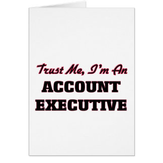 Confíe en que yo es ejecutivo de cuenta tarjeta de felicitación