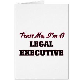 Confíe en que yo es ejecutivo legal tarjeta de felicitación