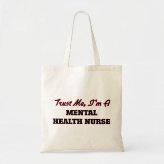 Confíe en que yo es enfermera de salud mental bolsa tela barata