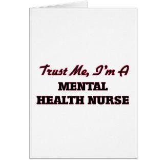 Confíe en que yo es enfermera de salud mental tarjeta