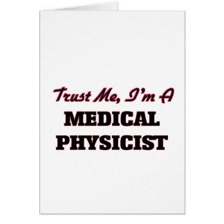 Confíe en que yo es físico médico tarjeta