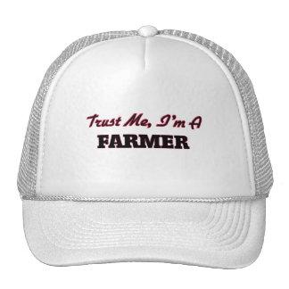 Confíe en que yo es granjero gorro
