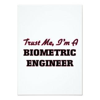 Confíe en que yo es ingeniero biométrico invitación 12,7 x 17,8 cm