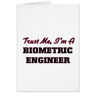 Confíe en que yo es ingeniero biométrico felicitaciones