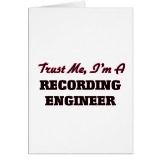 Confíe en que yo es ingeniero de la grabación tarjeton