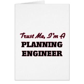 Confíe en que yo es ingeniero de planeamiento felicitaciones