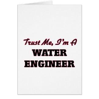Confíe en que yo es ingeniero del agua felicitación