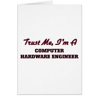 Confíe en que yo es ingeniero del hardware felicitacion