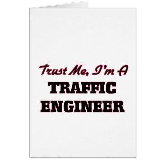Confíe en que yo es ingeniero del tráfico felicitaciones