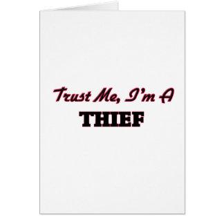 Confíe en que yo es ladrón tarjeton