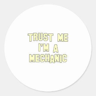 Confíe en que yo es mecánico pegatina redonda