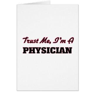 Confíe en que yo es médico tarjeta