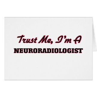 Confíe en que yo es neuroradiólogo tarjeton