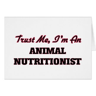 Confíe en que yo es nutricionista animal tarjeta