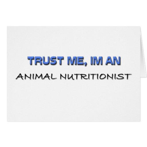 Confíe en que yo es nutricionista animal tarjeton