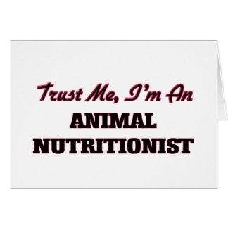 Confíe en que yo es nutricionista animal tarjeta de felicitación