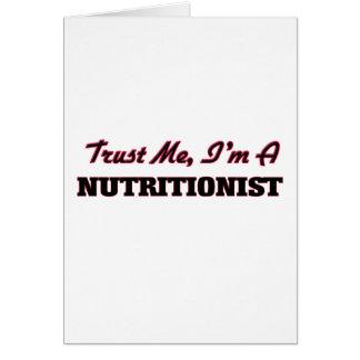 Confíe en que yo es nutricionista tarjeta de felicitación