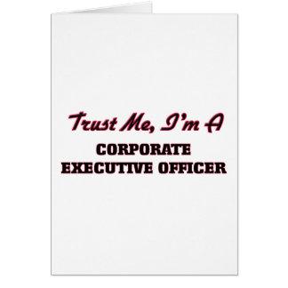 Confíe en que yo es oficial de ejecutivo tarjeta de felicitación