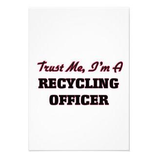 Confíe en que yo es oficial de reciclaje anuncio personalizado