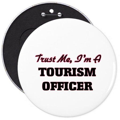 Confíe en que yo es oficial del turismo
