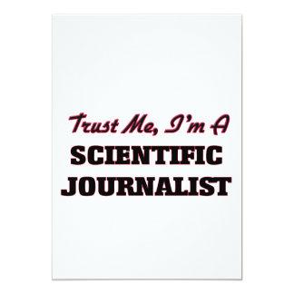 Confíe en que yo es periodista científico invitación 12,7 x 17,8 cm
