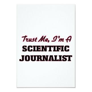Confíe en que yo es periodista científico invitación 8,9 x 12,7 cm