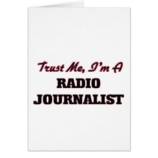 Confíe en que yo es periodista de radio tarjetas