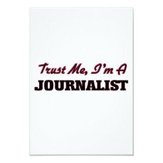 Confíe en que yo es periodista invitación 8,9 x 12,7 cm
