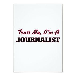 Confíe en que yo es periodista invitación 12,7 x 17,8 cm