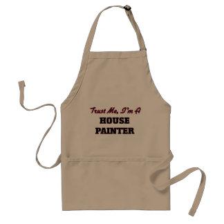 Confíe en que yo es pintor de casa delantales