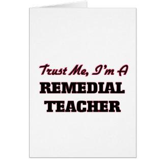 Confíe en que yo es profesor remediador tarjetas
